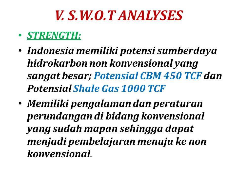 V. S.W.O.T ANALYSES STRENGTH: