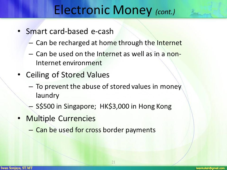 Electronic Money (cont.)
