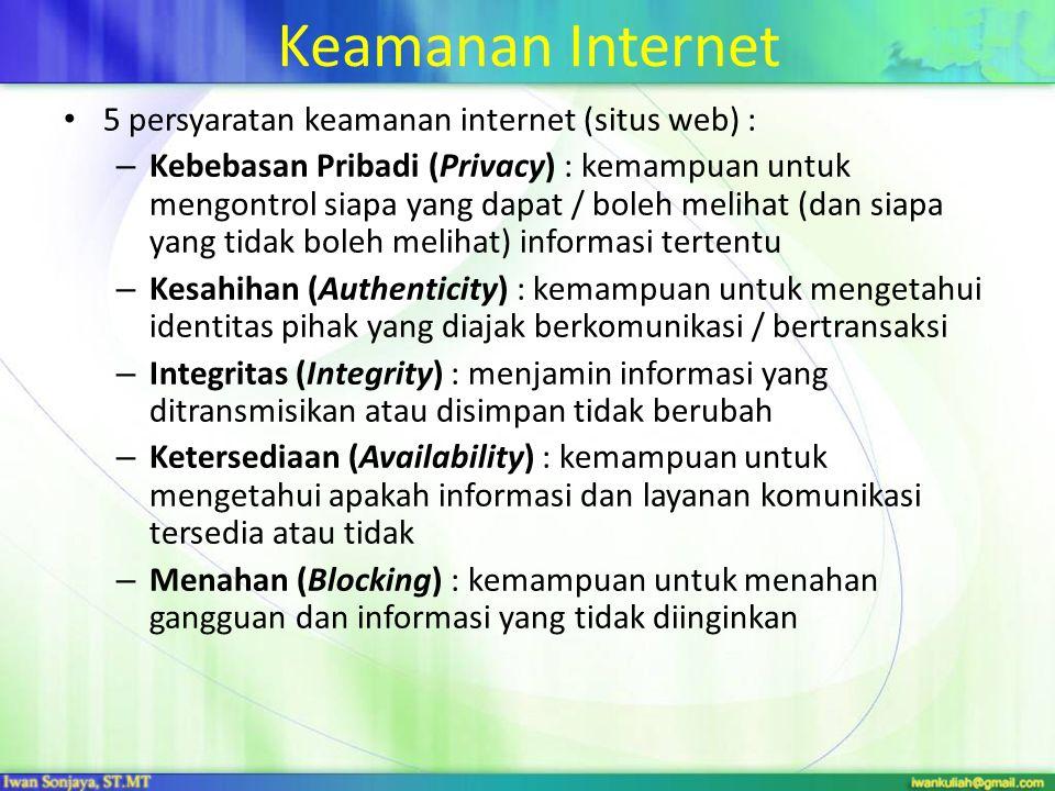 Keamanan Internet 5 persyaratan keamanan internet (situs web) :