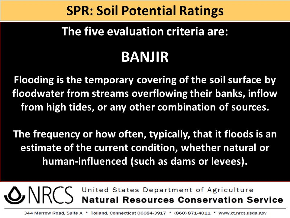 SPR: Soil Potential Ratings The five evaluation criteria are: