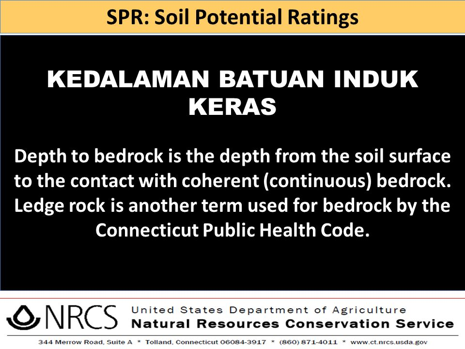 SPR: Soil Potential Ratings KEDALAMAN BATUAN INDUK KERAS