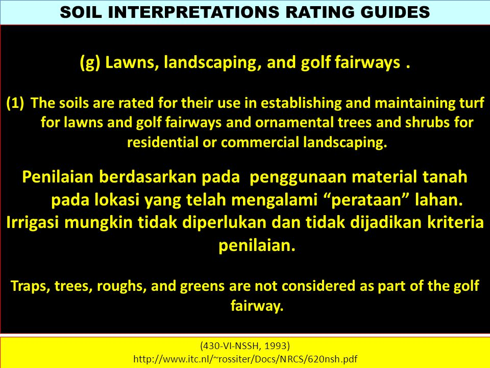 (g) Lawns, landscaping, and golf fairways .