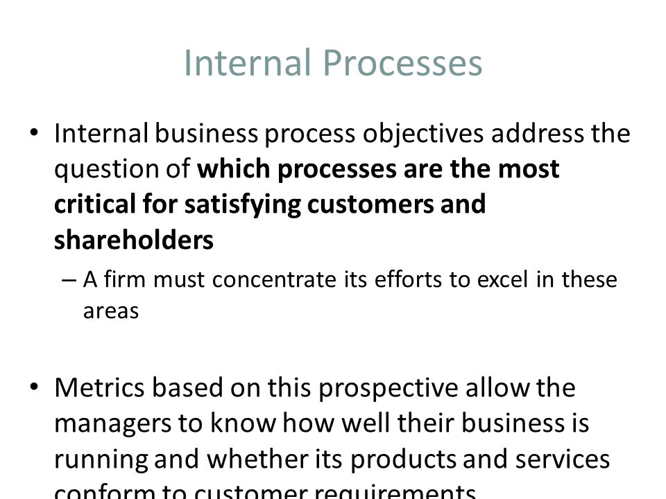 Internal Processes