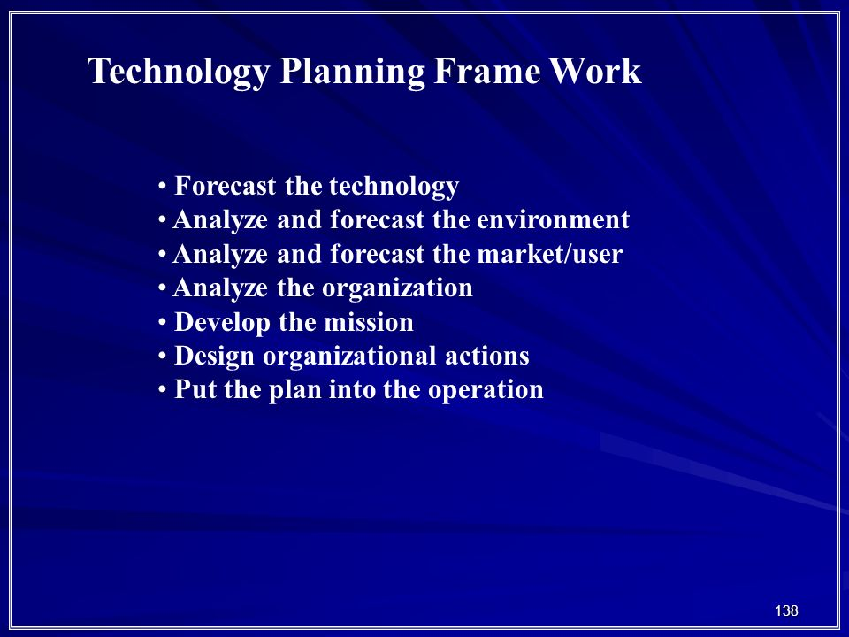 Technology Planning Frame Work