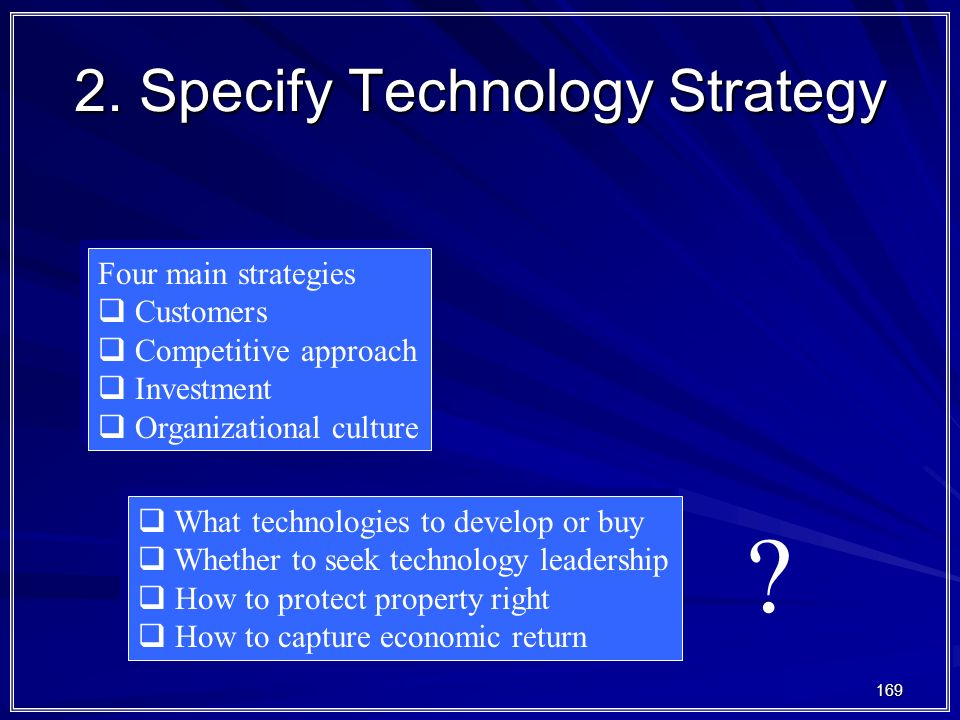 2. Specify Technology Strategy