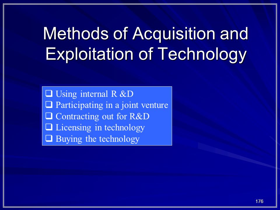 Methods of Acquisition and Exploitation of Technology