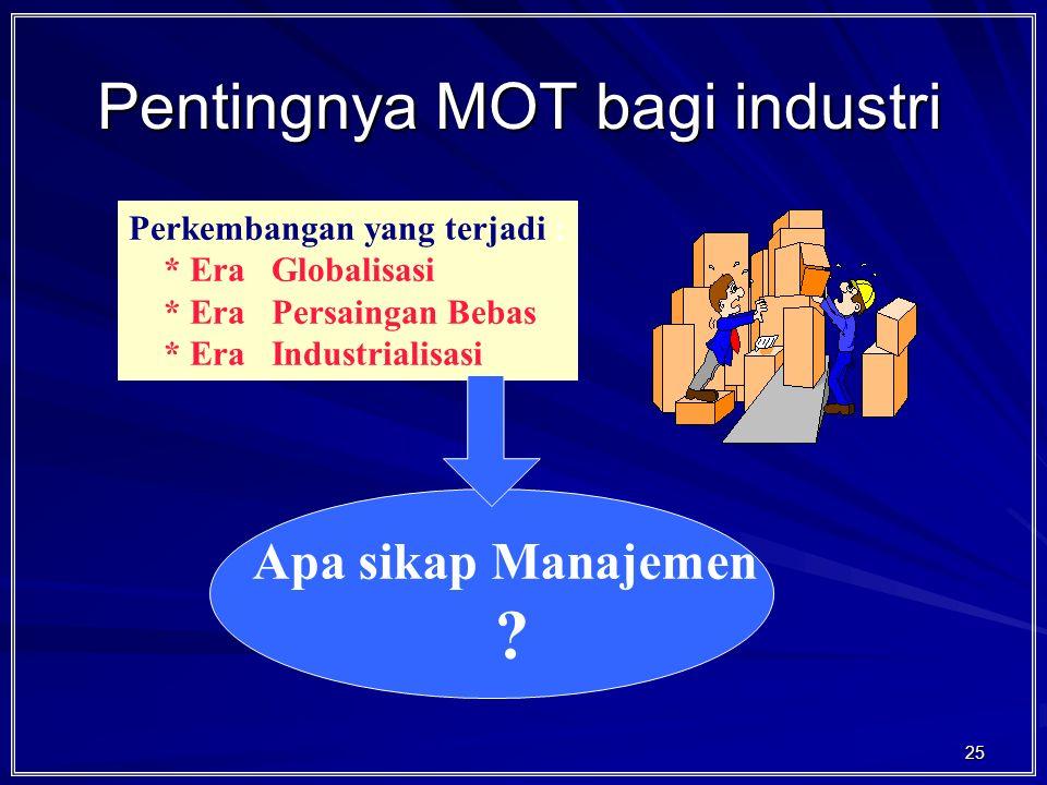 Pentingnya MOT bagi industri