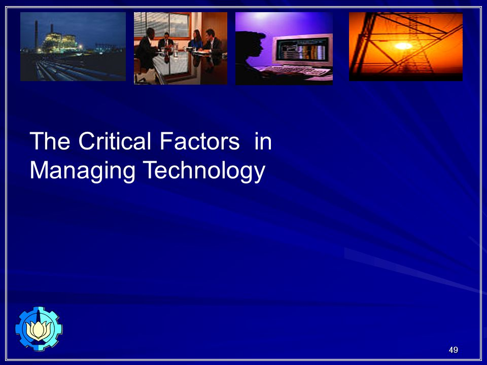 The Critical Factors in
