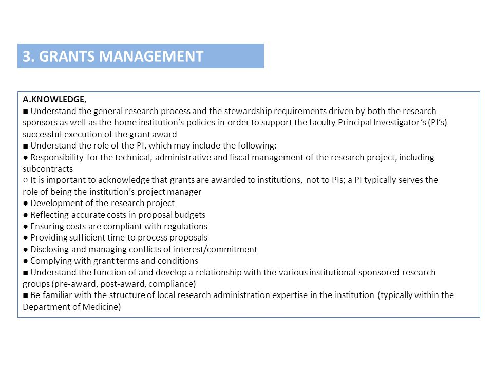 3. GRANTS MANAGEMENT A.KNOWLEDGE,