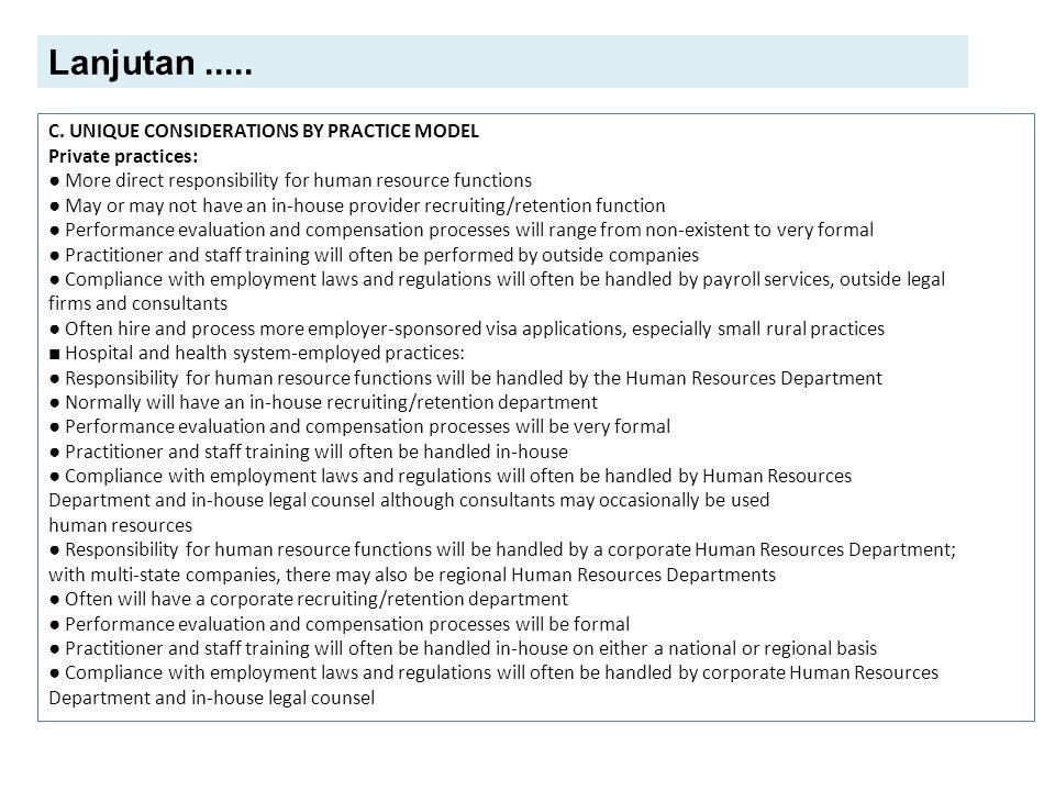 Lanjutan ..... C. UNIQUE CONSIDERATIONS BY PRACTICE MODEL