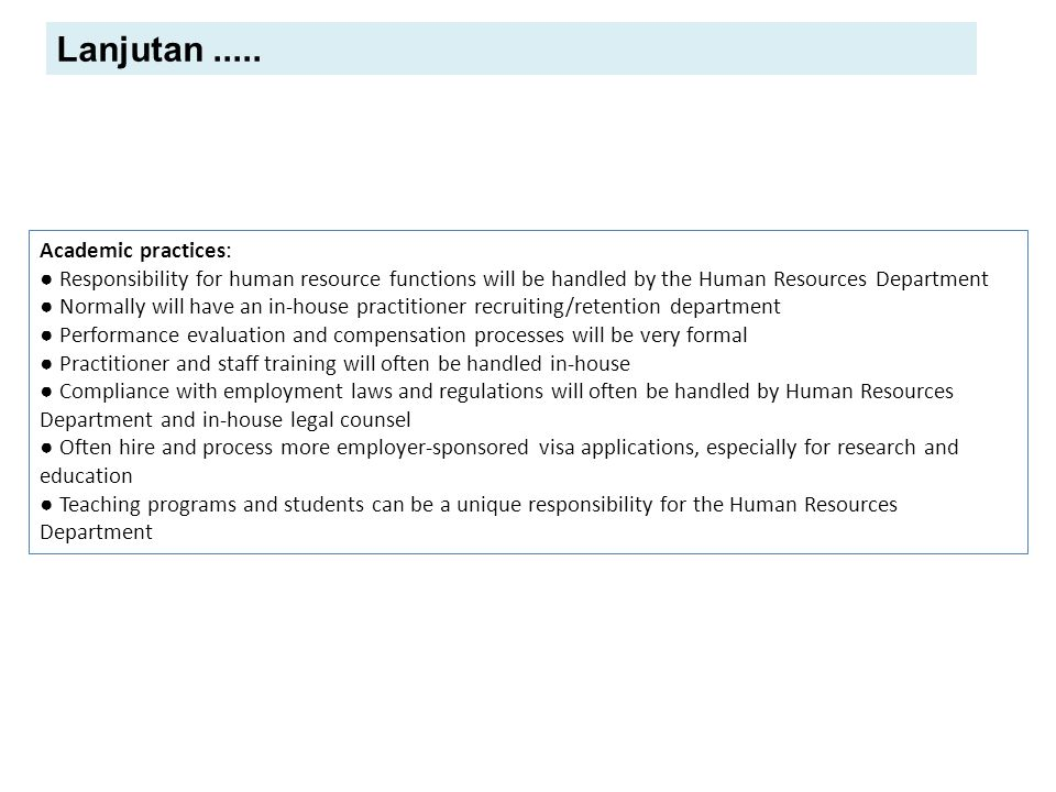 Lanjutan ..... Academic practices: