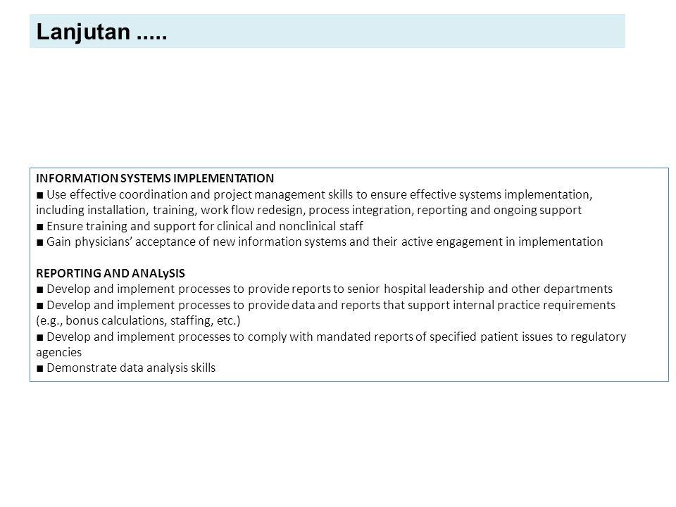 Lanjutan ..... INFORMATION SYSTEMS IMPLEMENTATION