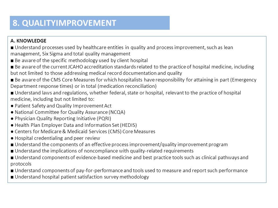 8. QUALITYIMPROVEMENT A. KNOWLEDGE