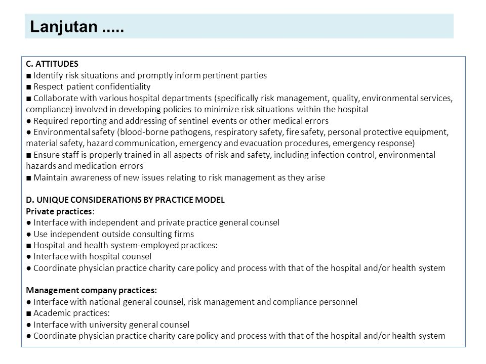 Lanjutan ..... C. ATTITUDES. ■ Identify risk situations and promptly inform pertinent parties. ■ Respect patient confidentiality.