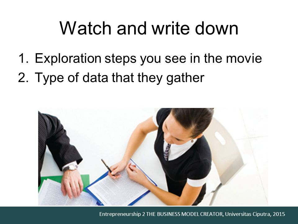 Watch and write down Exploration steps you see in the movie