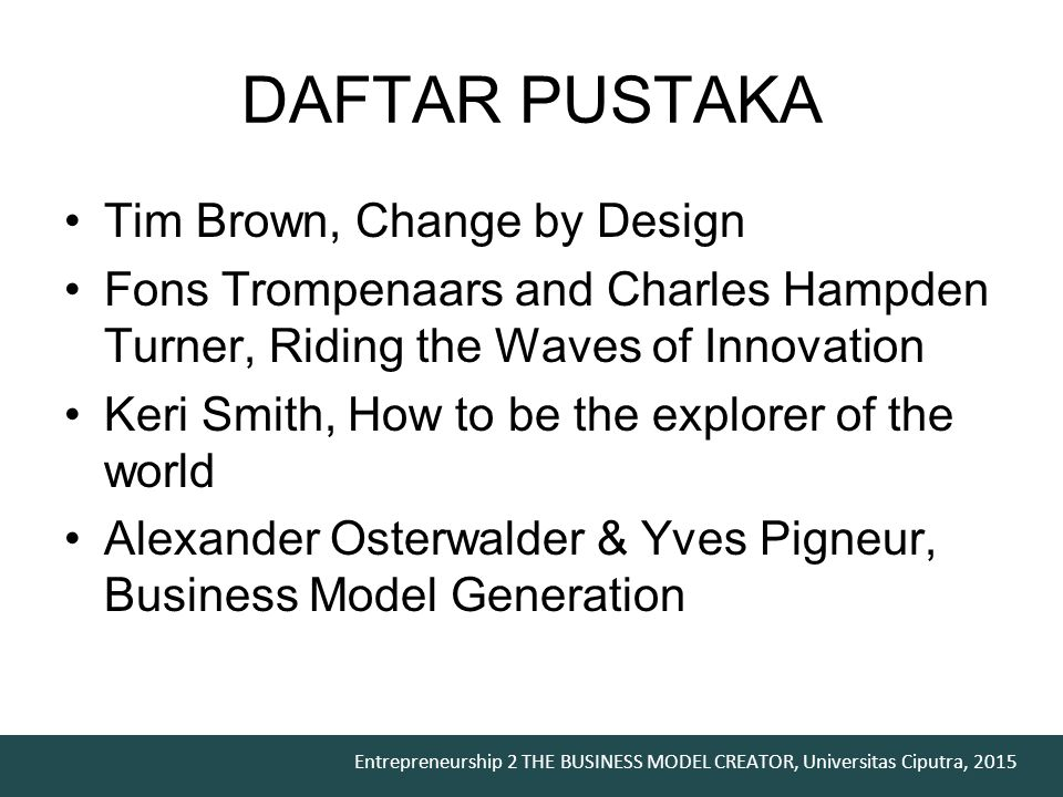 DAFTAR PUSTAKA Tim Brown, Change by Design