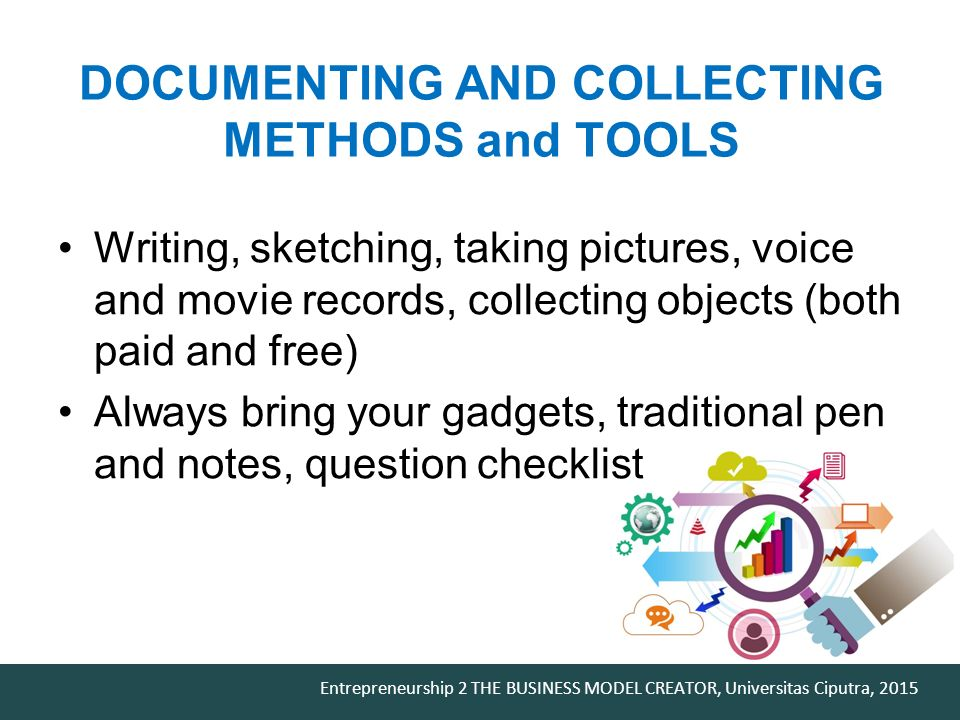 DOCUMENTING AND COLLECTING METHODS and TOOLS
