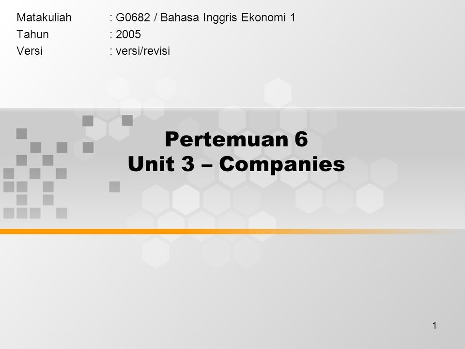 Pertemuan 6 Unit 3 – Companies