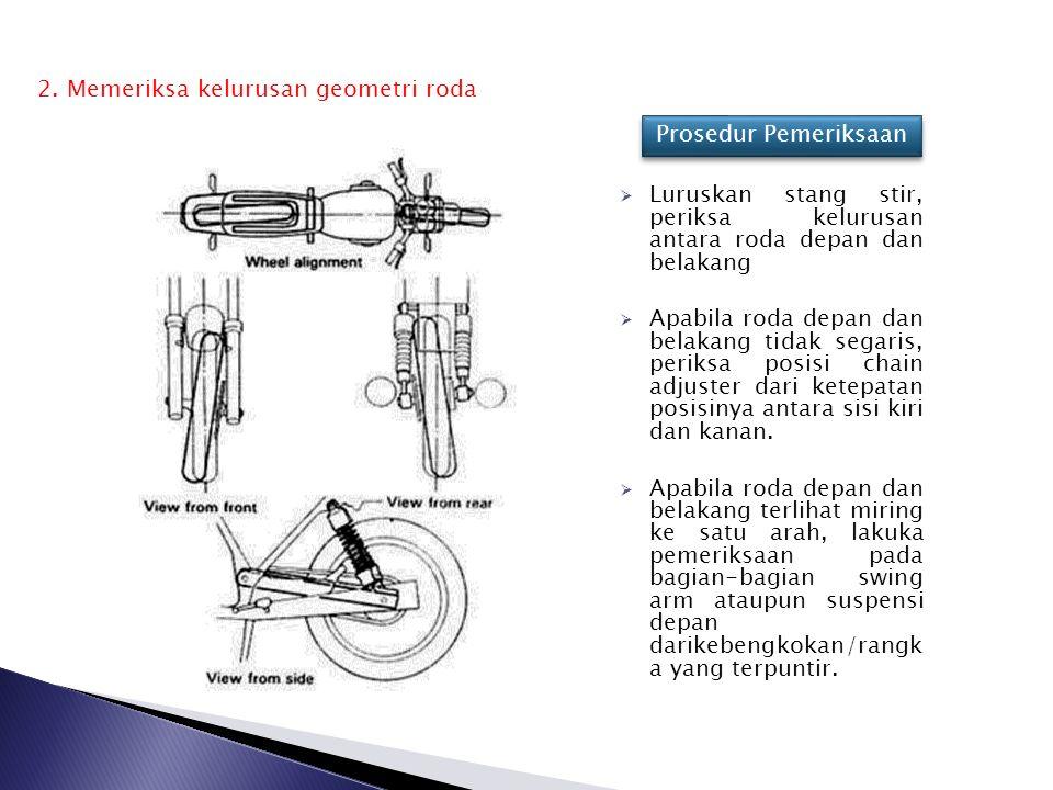 2. Memeriksa kelurusan geometri roda