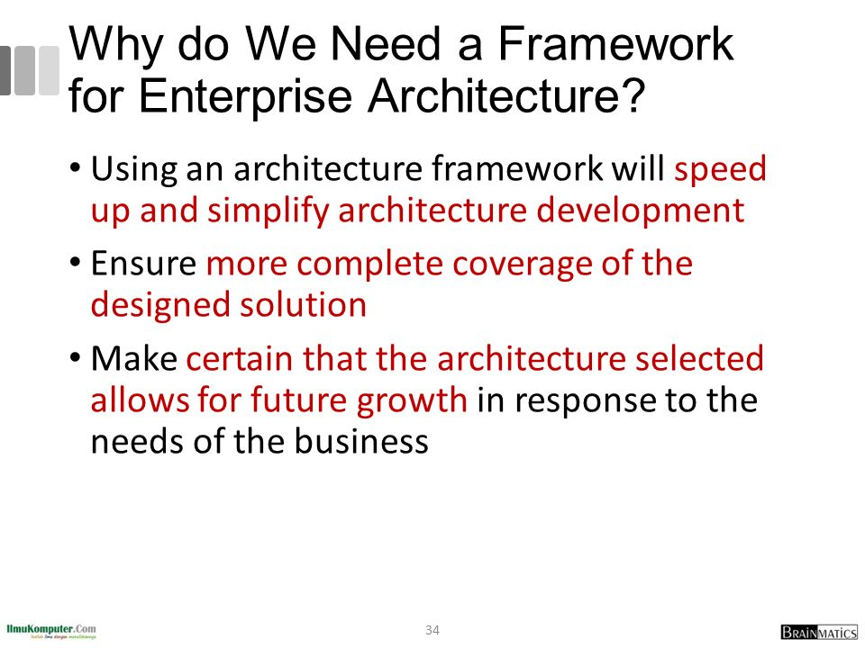 Why do We Need a Framework for Enterprise Architecture