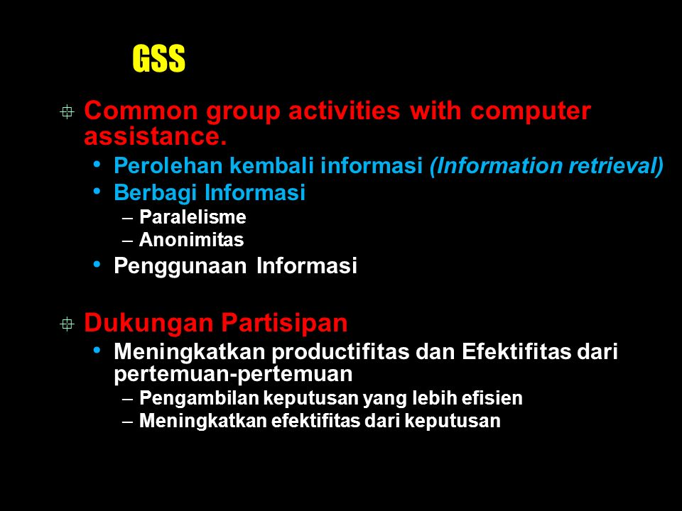 GSS Common group activities with computer assistance.