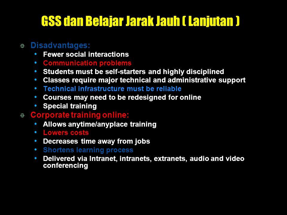 GSS dan Belajar Jarak Jauh ( Lanjutan )