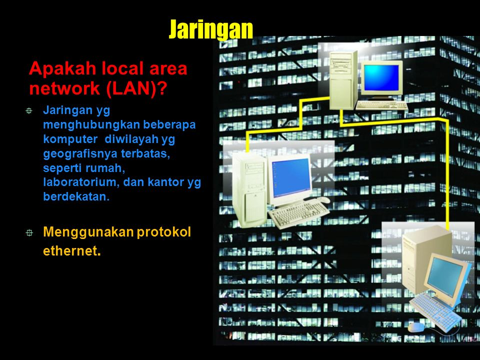 Jaringan Apakah local area network (LAN)