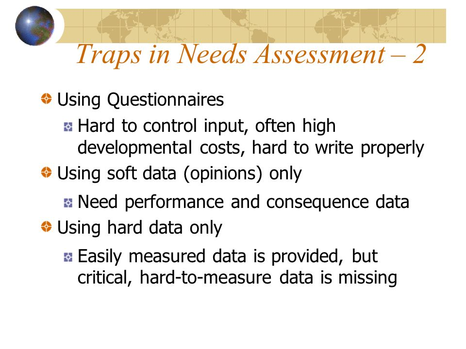 Traps in Needs Assessment – 2