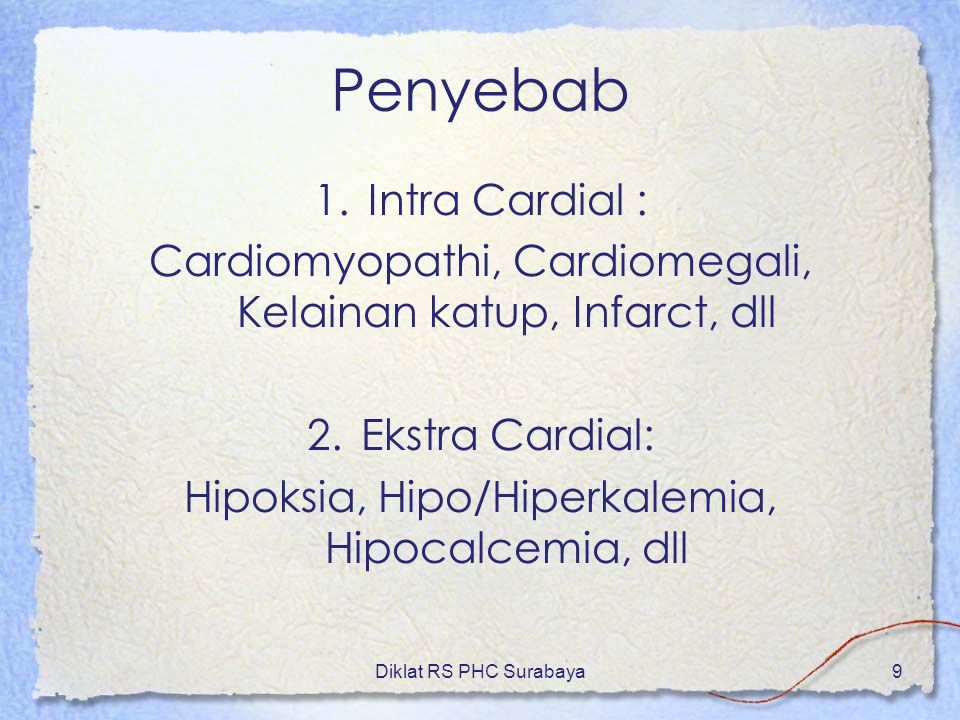 Penyebab Intra Cardial :