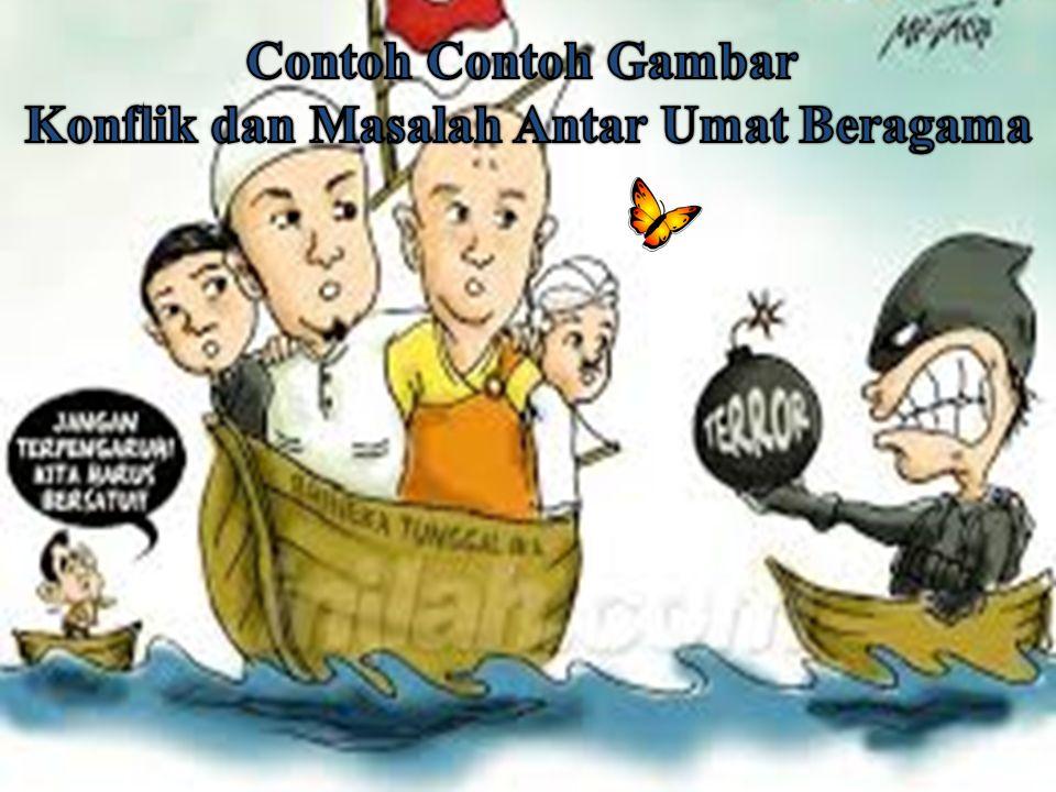 Konflik dan Masalah Antar Umat Beragama