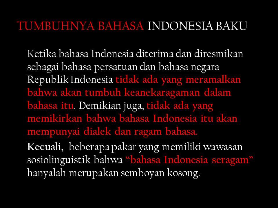 TUMBUHNYA BAHASA INDONESIA BAKU