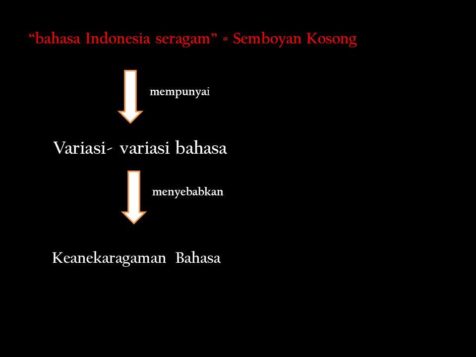Variasi- variasi bahasa