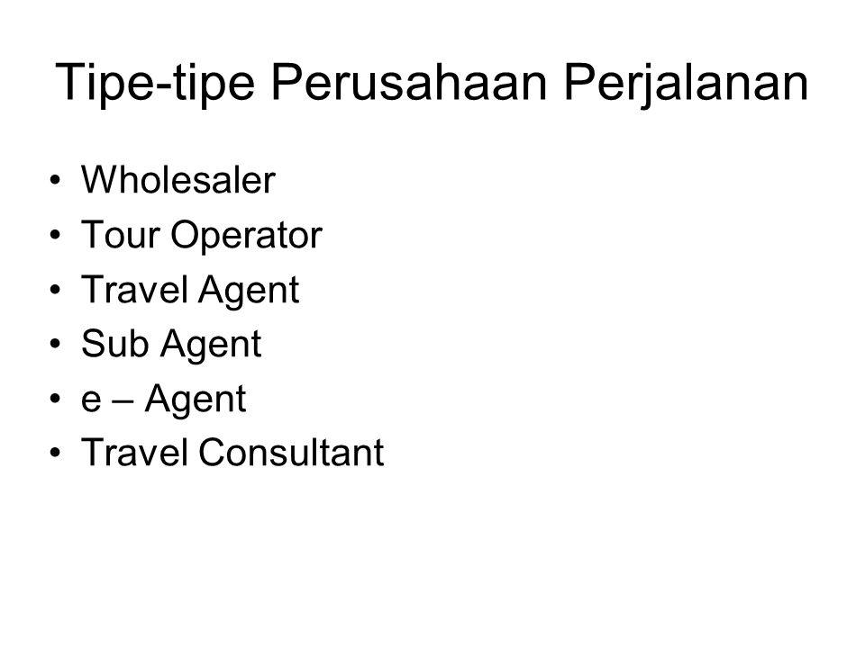 Tipe-tipe Perusahaan Perjalanan