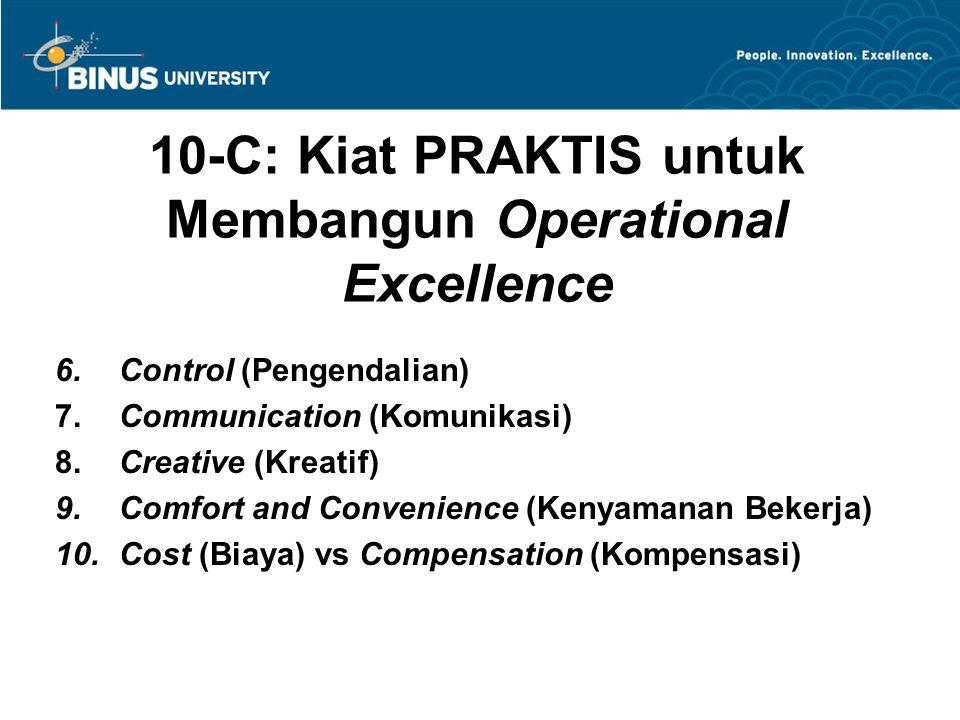 10-C: Kiat PRAKTIS untuk Membangun Operational Excellence