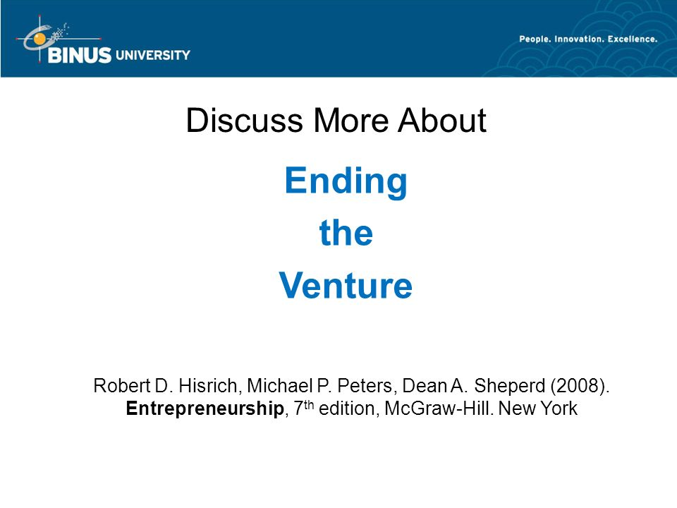 Ending the Venture Discuss More About