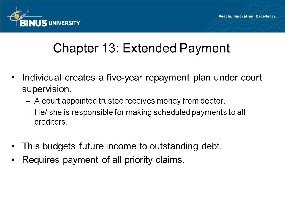 Chapter 13: Extended Payment