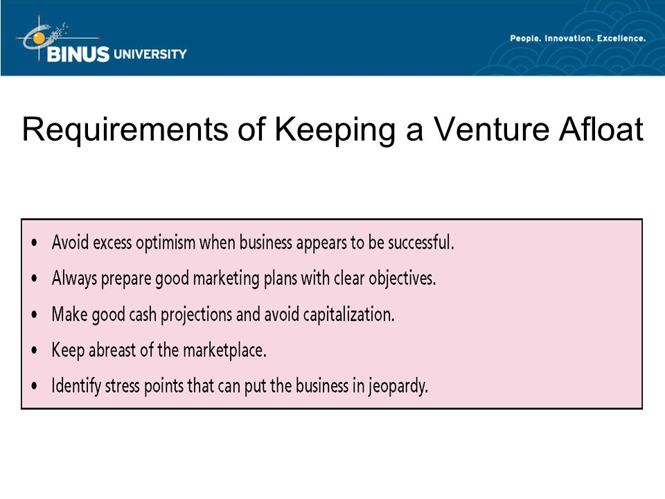 Requirements of Keeping a Venture Afloat