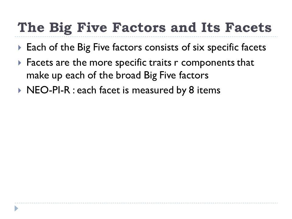 The Big Five Factors and Its Facets
