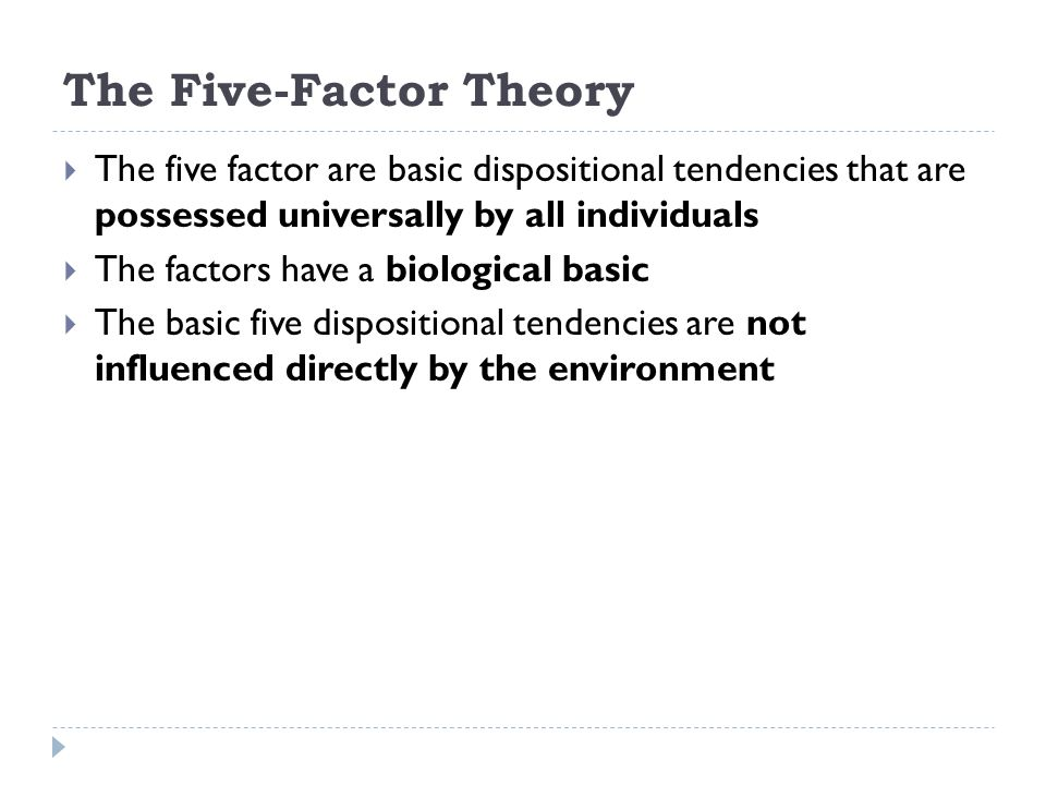 The Five-Factor Theory