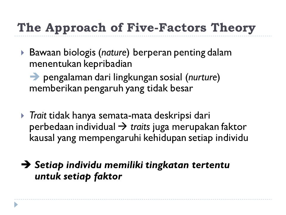 The Approach of Five-Factors Theory