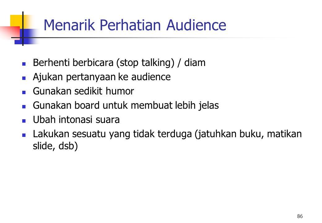 Menarik Perhatian Audience