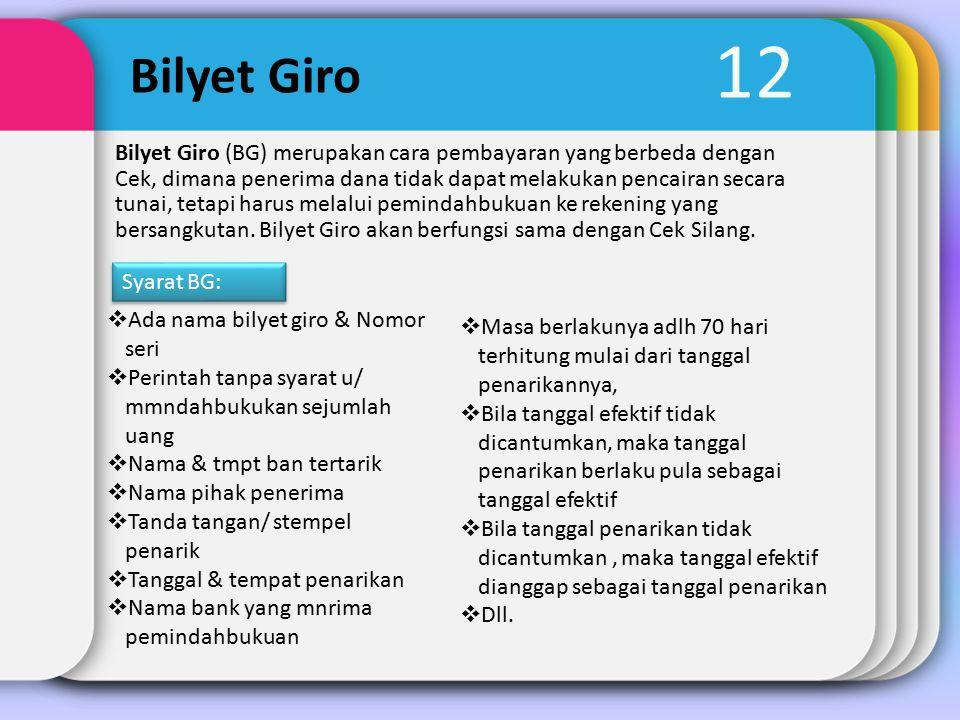 12 Bilyet Giro.
