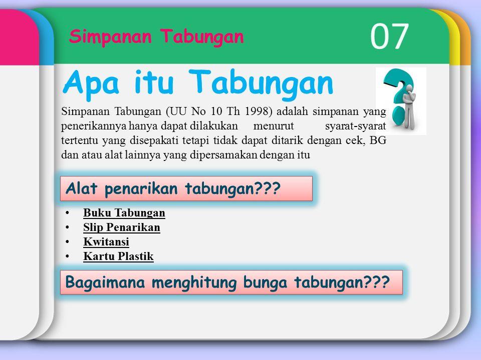07 Apa itu Tabungan Simpanan Tabungan Alat penarikan tabungan