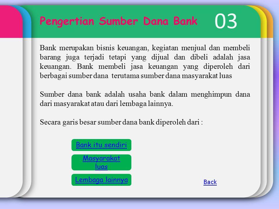 03 Pengertian Sumber Dana Bank