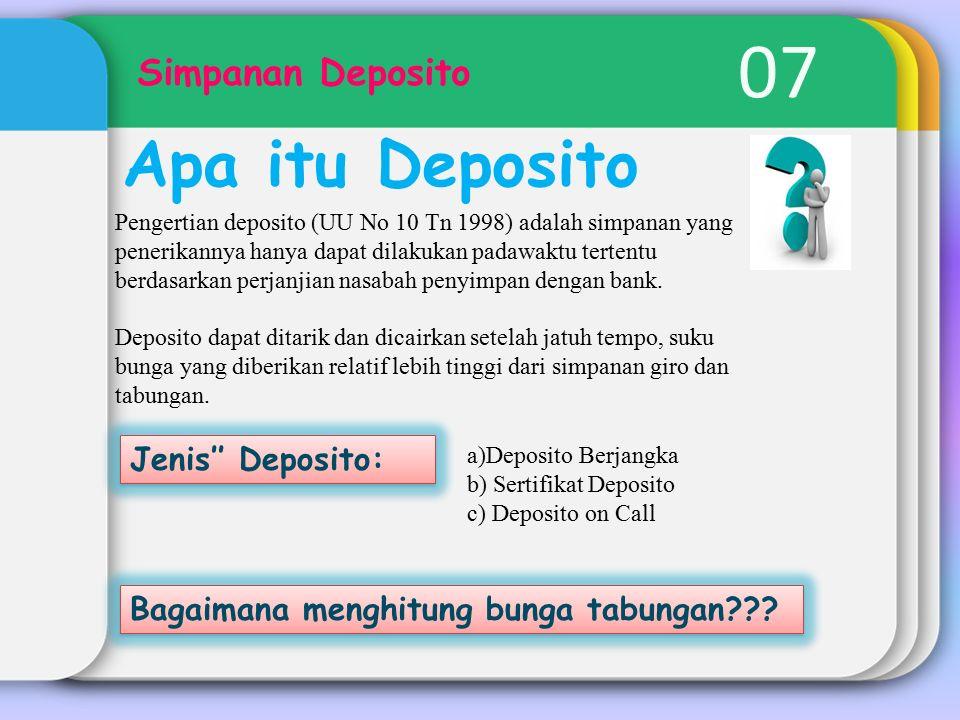 07 Apa itu Deposito Simpanan Deposito Jenis'' Deposito: