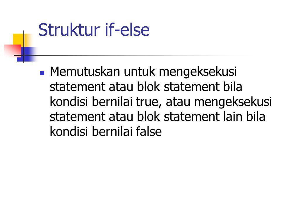 Struktur if-else