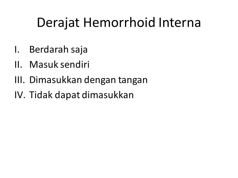 Derajat Hemorrhoid Interna