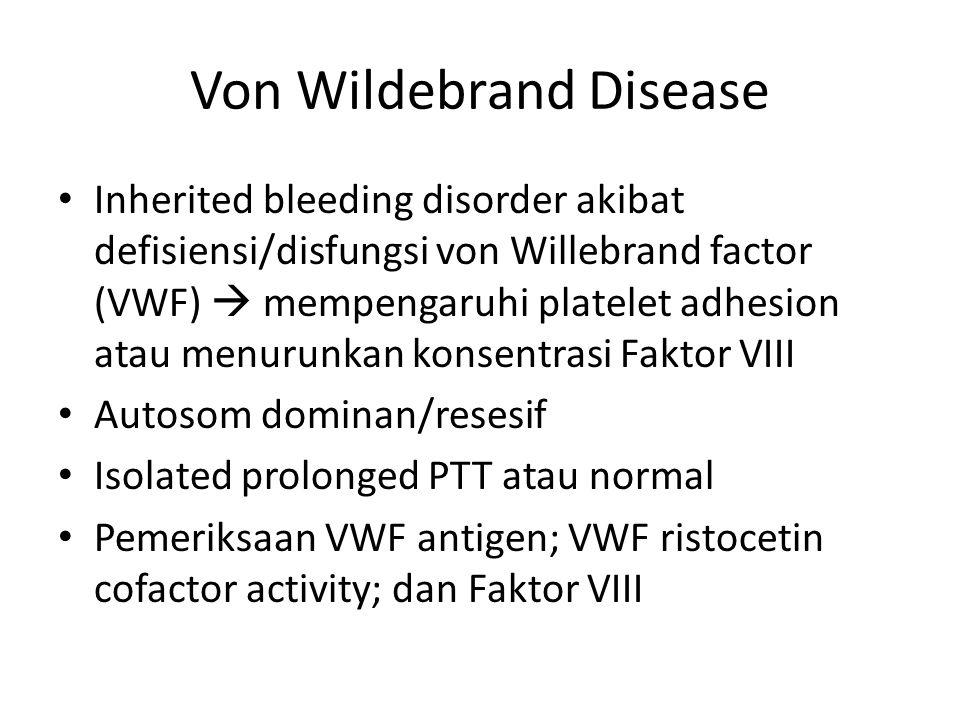 Von Wildebrand Disease