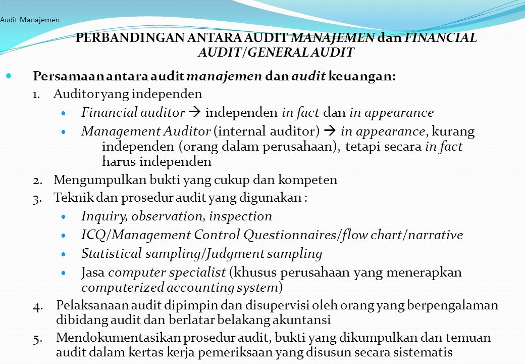 PERBANDINGAN ANTARA AUDIT MANAJEMEN dan FINANCIAL AUDIT/GENERAL AUDIT