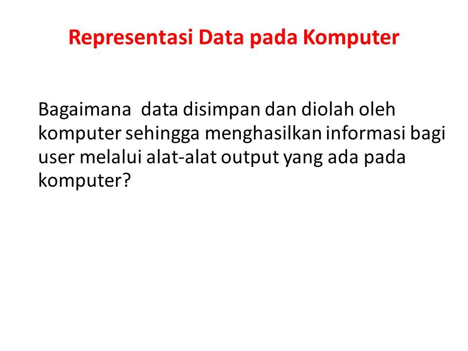Representasi Data pada Komputer